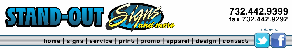 Stand-Out Signs, Hopelawn NJ 732.442.9399
